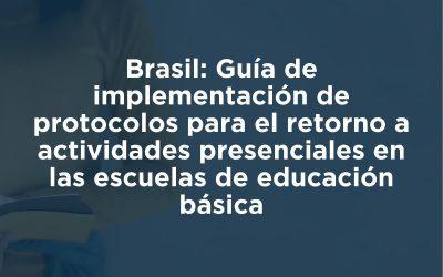 Guía para la implementación de protocolos para el retorno a actividades presenciales… [Portugués]