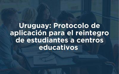 Protocolo de aplicación para el reintegro de estudiantes a centros educativos en el marco de la pandemia COVID-19